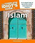 The Complete Idiot's Guide to Islam by Yahiya Emerick (Paperback / softback)