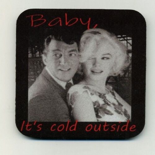 Dean Martin - Marilyn Monroe - COASTER Baby its cold outside