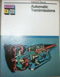 Classroom-Manual-on-AUTOMATIC-TRANSMISSIONS-1978-ISBN-0-06-454001-4