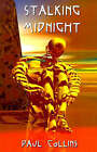 Stalking Midnight by Paul Collins (Paperback / softback, 2001)