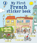 My First French Sticker Book by Sue Meredith (Paperback, 2011)