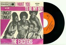 the EXCITERS - I Want You to be My Baby / Tonight (1965) RARE DUTCH PS 45