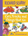Cars, Trucks and Things That Go by Richard Scarry (Hardback, 2005)