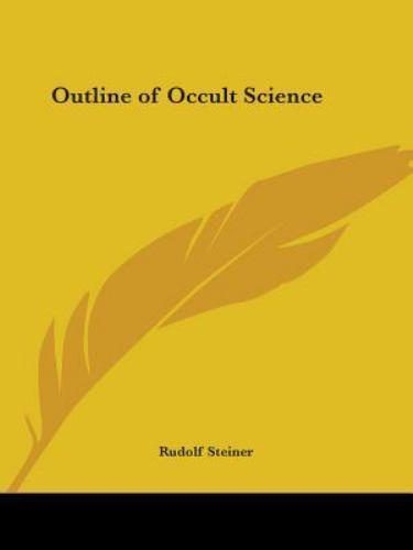 Outline of Occult Science, Steiner, Rudolf, Good Book