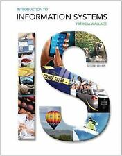 Introduction to Information Systems  Patricia Wallace (2014) CLEAN, Free exp s/h