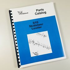 Bobcat 610 Skidsteer Loader Parts Catalog Manual Exploded Views Numbers