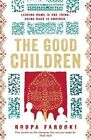 The Good Children by Roopa Farooki (Paperback, 2014)