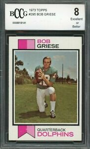 1973-topps-295-BOB-GRIESE-miami-dolphins-BGS-BCCG-8