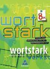 Wortstark 8M. SprachLeseBuch. Bayern von Georg Boslak, Irmgard Ehls, August Busse und Reinhard Brauer (2006, Gebundene Ausgabe)