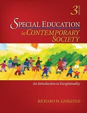 Special Education in Contemporary Society: An Introduction to Exceptionality, 3r