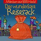 Märchen aus 1001 Nacht: Der wunderbare Reisesack (2016)