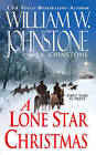 A Lone Star Christmas by William W. Johnstone, J. A. Johnstone (Paperback, 2011)