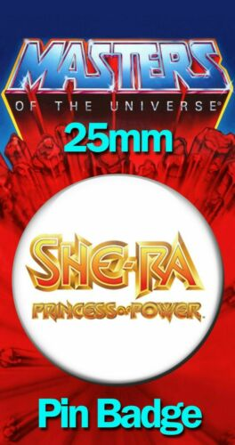 SHE-RA PRINCESS OF POWER Insigne 25 mm He-Man and the Masters of the Universe MOTU