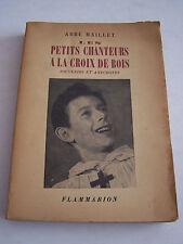 LES PETITS CHANTEURS A LA CROIX DE BOIS , SOUVENIRS ET ANECDOTES .