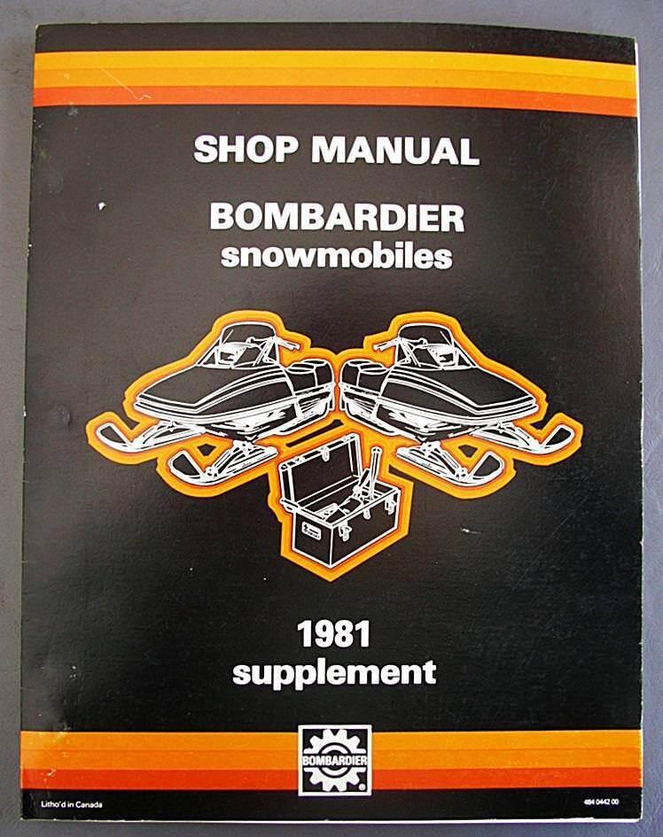 Original Bombardier Snowmobile  Shop Manual 1981 Supplement P N 484 0442 00 NICE   incentive promotionals