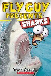 Fly Guy Presents: Sharks (Scholastic Reader: Level 2),Tedd Arnold