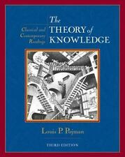 The Theory of Knowledge : Classic and Contemporary Readings by Louis P. Pojman (2002, Paperback, Revised)