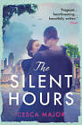 The Silent Hours by Cesca Major (Paperback, 2015)