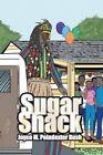Sugar Shack by Joyce M Poindexter Bush (Paperback / softback, 2014)