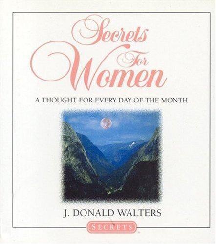 Secrets for Women [Secrets Gift Books] [ Walters, J. Donald ] Used - VeryGood