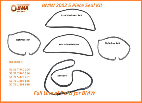 WINDSHIELDS 68-76 BMW 1600 2002 2002TII 5 PIECE COMPLETE SEAL KIT DOORS TRUNK