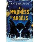 A Madness of Angels by Kate Griffin (Paperback, 2009)
