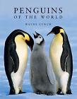 Penguins of the World by Wayne Lynch (Hardback, 2007)