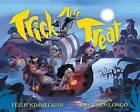 Trick Arrr Treat: A Pirate Halloween by Leslie Kimmelman (Hardback, 2015)