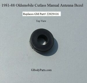 81-88 Cutlass Supreme 442 Hurst Olds Brougham New repro MANUAL antenna Bezel