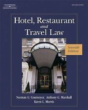 Hotel, Restaurant, and Travel Law by Anthony Marshall, Norman Cournoyer and Karen Morris (2007, Hardcover, Revised)