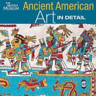 Ancient American Art in Detail by Colin McEwan (Hardback, 2009)