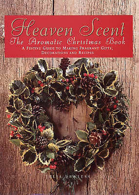 Julia Lawless Heaven Scent: The Aromatic Christmas Book Book