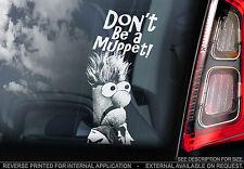 No Be un Muppet! Do-Coche Etiqueta De La Ventana-Beaker Beeker The Muppets Show
