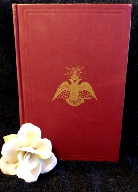 Morals and Dogma Ancient and Accepted Scottish Rite of Freemasonry Pike 1953HC