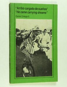 He-Came-Carrying-Dreams-Arribo-Cargado-de-Suenos-Benjamin-Linder-Nicaragua