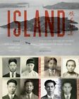 Island: Poetry and History of Chinese Immigrants on Angel Island, 1910-1940 by University of Washington Press (Paperback, 2014)