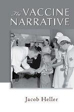 The Vaccine Narrative-ExLibrary