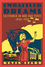 Embattled Dreams California in War and Peace 1940 to 1950 by Kevin Starr (Paperback, 2003)