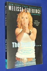 THE-TRUTH-IS-Melissa-Etheridge-MY-LIFE-IN-LOVE-AND-MUSIC-Book-Biography
