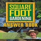 Square Foot Gardening Answer Book: New Information from the Creator of Square Foot Gardening - The Revolutionary Method Used by 2 Million Thrilled Followers by Mel Bartholomew (Paperback, 2012)