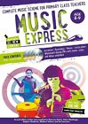 Music Express: Age 8-9: Complete Music Scheme for Primary Class Teachers by Helen MacGregor (Paperback, 2014)