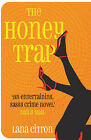 The Honey Trap by Lana Citron (Paperback, 2007)