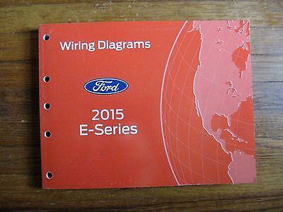 2015 Ford E-Series 150 250 350 Econoline Electrical Wiring ...