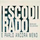 Esco Di Rado E Parlo Ancora Meno von Adriano Celentano (2012)