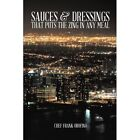 Sauces & Dressings That Puts the Zing in Any Meal by Chef Frank Orofino (Paperback / softback, 2014)