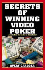 Secrets of Winning Video Poker by Avery Cardoza (2003, Paperback)