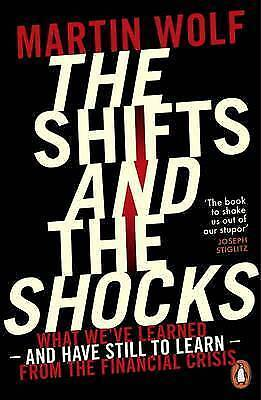 1 of 1 - The Shifts and the Shocks..MARTIN WOLF..VGC   mnf499