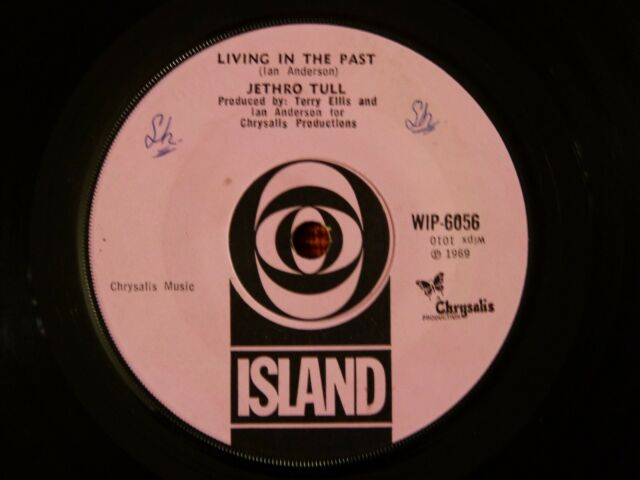 45T SP JETHRO TULL - LIVING IN THE PAST - ISLAND WIP 6056 ENGLAND - 1969