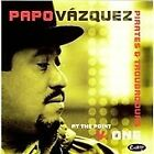 Papo Vazquez - At the Point, Vol. 1 (Live Recording, 2002)