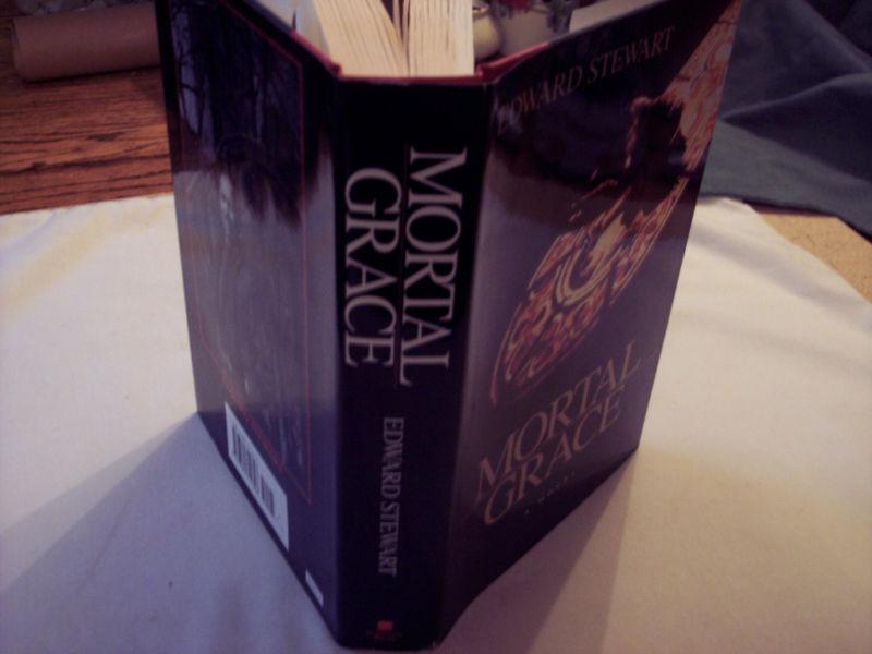 Mortal Grace By Edward Stewart 1994 Hardcover Ebay